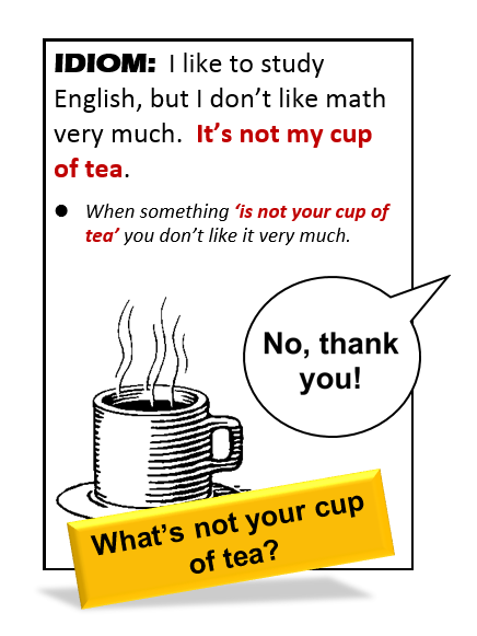 Idiom Cup Of Tea All Things Topics